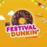 Ofertas Festival Dunkin 2021 del 1 al 31 de agosto